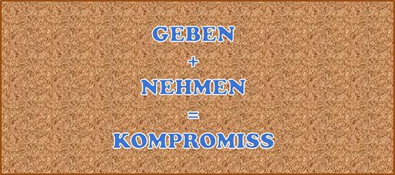 Geben und Nehmen ist Kompromiss_2